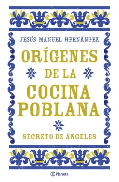 761889-origenes-de-la-cocina-poblana