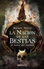 La nacion de las bestias; El Señor del Sabbath; Mariana Palova