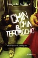 Chin Chin el teporocho; Armando Ramírez;