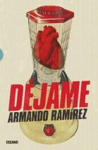 Dejame; Armando Ramirez