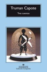 Tres cuentos; Truman Capote