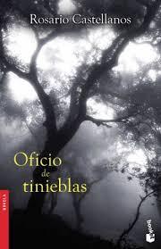 OFICIO DE TINIEBLAS. CASTELLANOS ROSARIO. Libro en papel. 9786070760808  Librería El Sótano